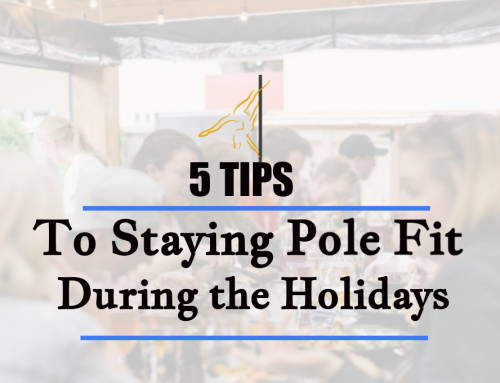5 Tips to Staying Pole-Fit During the Holidays