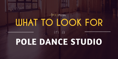 what to look for in a pole dance studio with polepedia