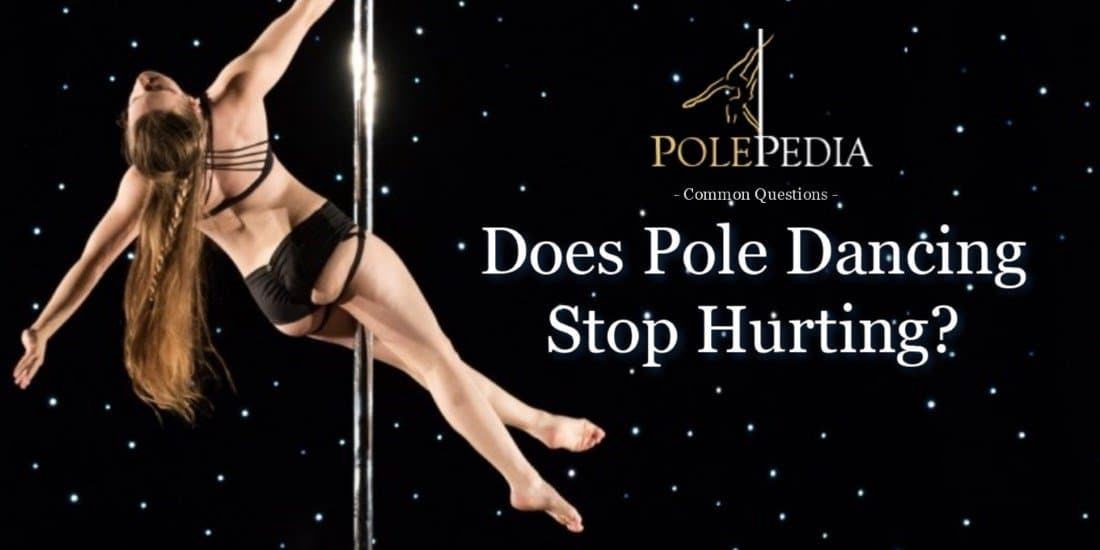 Polepedia common questions does pole dancing stop hurting banner